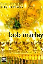 Bob Marley: Sun Is Shining - The Remixes Poster