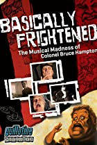 Image of Basically Frightened: The Musical Madness of Colonel Bruce Hampton