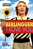 Image of Berlinguer: I Love You