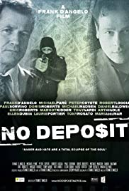 No Deposit (2015) Poster - Movie Forum, Cast, Reviews