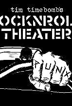 Tim Timebomb's RockNRoll Theater