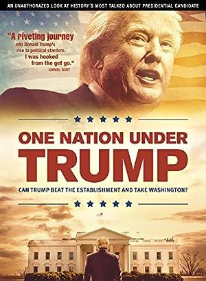 One Nation Under Trump (2016)