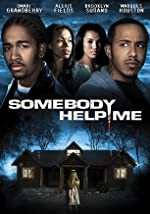 Somebody Help Me(2007)