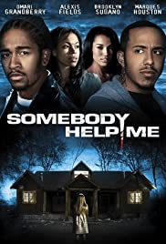 Somebody Help Me Poster