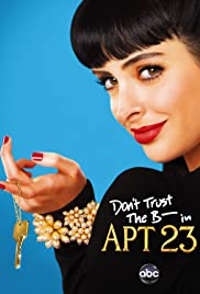 Don't Trust the B---- in Apartment 23 Poster