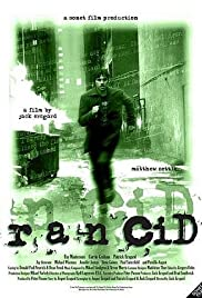 Rancid (2004) Poster - Movie Forum, Cast, Reviews
