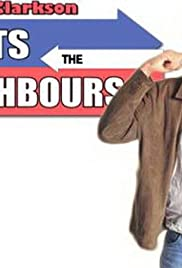 Jeremy Clarkson Meets the Neighbours Poster - TV Show Forum, Cast, Reviews