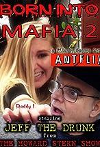 Primary image for Born Into Mafia 2