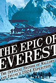 The Epic of Everest(1924) Poster - Movie Forum, Cast, Reviews