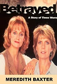 Betrayed: A Story of Three Women (1995) Poster - Movie Forum, Cast, Reviews
