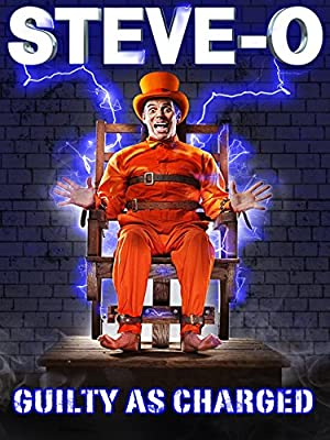 Steve-O Guilty As Charged (2016)