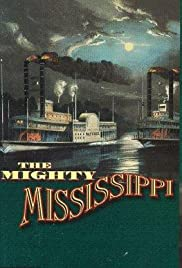 The Mighty Mississippi Poster