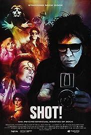 SHOT! The Psycho-Spiritual Mantra of Rock Poster