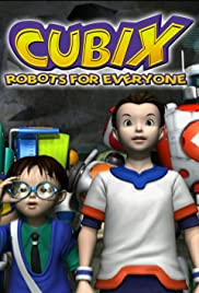 Cubix: Robots for Everyone Poster - TV Show Forum, Cast, Reviews