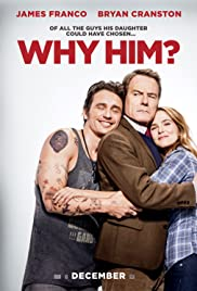 Why Him? (2016) Poster - Movie Forum, Cast, Reviews