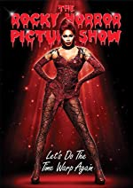 The Rocky Horror Picture Show Let s Do the Time Warp Again(2016)
