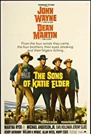 The Sons of Katie Elder (1965) Poster - Movie Forum, Cast, Reviews