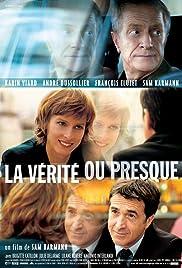 La vérité ou presque(2007) Poster - Movie Forum, Cast, Reviews