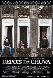 Depois da Chuva(2013) Poster - Movie Forum, Cast, Reviews
