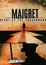 Maigret Night at the Crossroads(2017)