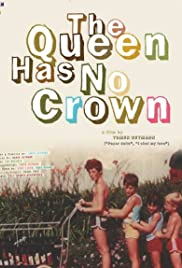 The Queen Has No Crown Poster