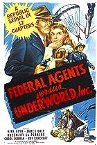 Image of Federal Agents vs. Underworld, Inc.