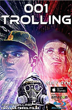 001 Trolling (2017)