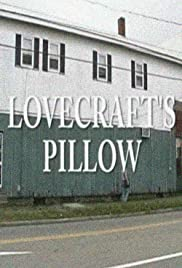 Lovecraft's Pillow (2006) Poster - Movie Forum, Cast, Reviews