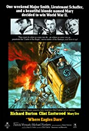Where Eagles Dare (1968) Poster - Movie Forum, Cast, Reviews
