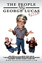 Image of The People vs. George Lucas
