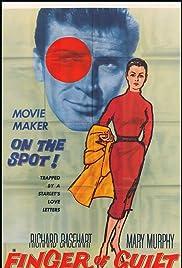 Finger of Guilt(1956) Poster - Movie Forum, Cast, Reviews