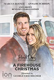 A Firehouse Christmas (2016) Poster - Movie Forum, Cast, Reviews