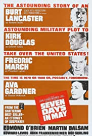Seven Days in May (1964) Poster - Movie Forum, Cast, Reviews