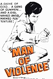 Man of Violence (1971) Poster - Movie Forum, Cast, Reviews