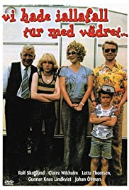 Vi hade i alla fall tur med vädret (1980) Poster - Movie Forum, Cast, Reviews