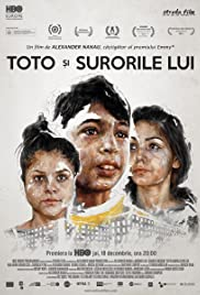 Toto si surorile lui(2014) Poster - Movie Forum, Cast, Reviews