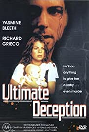 Ultimate Deception (1999) Poster - Movie Forum, Cast, Reviews