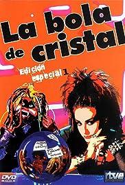 La bola de cristal Poster