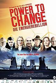 Power to Change: Die EnergieRebellion Poster