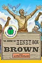 Image of Sweet Blackberry Presents: Henry 'Box' Brown