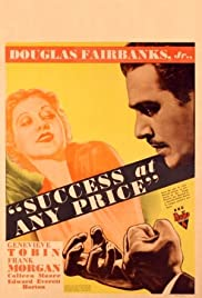 Success at Any Price (1934) Poster - Movie Forum, Cast, Reviews