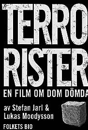 Terrorister - En film om dom dömda(2003) Poster - Movie Forum, Cast, Reviews