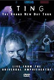 Sting: The Brand New Day Tour - Live from the Universal Amphitheatre (2000) Poster - Movie Forum, Cast, Reviews