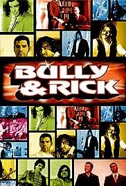 Bully & Rick Poster