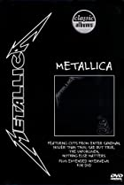 Image of Classic Albums: Metallica - The Black Album