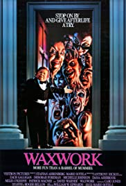 Waxwork (1988) Poster - Movie Forum, Cast, Reviews