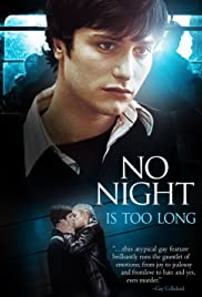No Night Is Too Long(2002) Poster - Movie Forum, Cast, Reviews