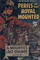 Image of Perils of the Royal Mounted