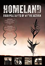 Homeland: Four Portraits of Native Action