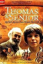 Thomas en Senior op het spoor van Brute Berend